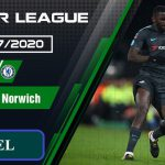 Soi kèo Chelsea vs Norwich W88 – Ngoại hạng Anh: Chelsea gặp may